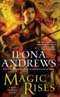 Book Review: Magic Rises by Ilona Andrews