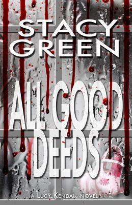 Review of All Good Deeds