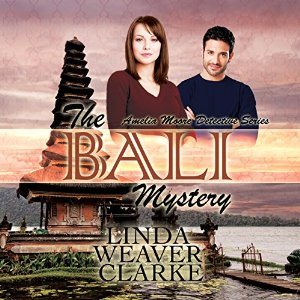 The Bali Mystery by Linda Weaver Clarke