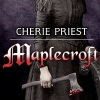 Audiobook review of Maplecroft