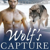 Audiobook review of Wolf's Capture