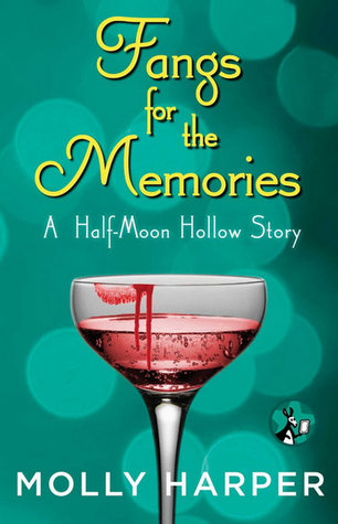 Fangs for the Memories (Half-Moon Hollow, #4.5) by Molly Harper