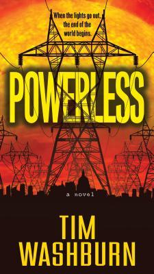 Powerless by Tim Washburn