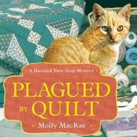 Audiobook review of Plagued by Quilt