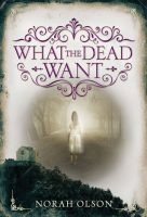 A DNF report :( ~What the Dead Want