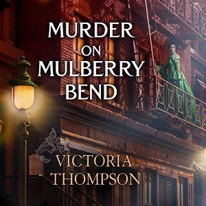 Murder on Mulberry Bend (Gaslight Mystery, #5) by Victoria Thompson