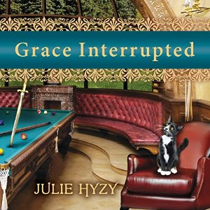 Grace Interrupted by Julie Hyzy