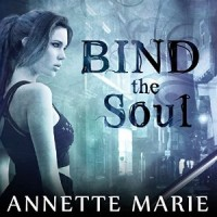 Audiobook review of Bind the Soul