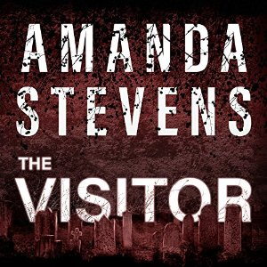 The Visitor (Graveyard Queen, #4) by Amanda Stevens