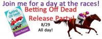 Release day Party ~Betting Off Dead