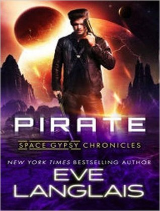 Pirate (Space Gypsy Chronicles, #1) by Eve Langlais