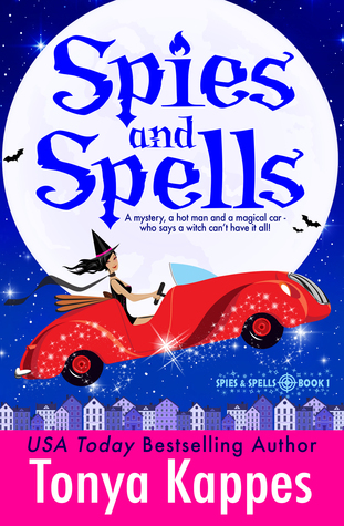 Spies and Spells by Tonya Kappes