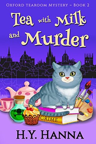 Tea with Milk and Murder by H.Y. Hanna