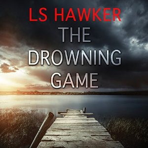 The Drowning Game by L.S. Hawker