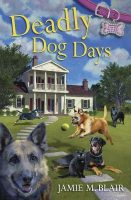 Review of Deadly Dog Days ~ Blog Tour