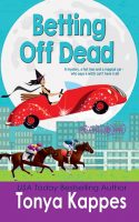 Review of Betting Off Dead