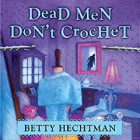 Audiobook review of Dead Men Don't Crochet