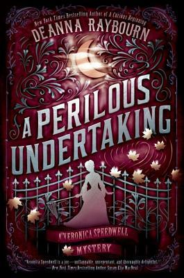 A Perilous Undertaking (Veronica Speedwell, #2) by Deanna Raybourn