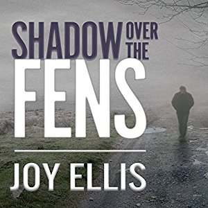Shadow Over the Fens by Joy Ellis