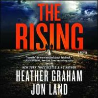 Audio Spotlight ~ The Rising by Heather Graham and Jon Land
