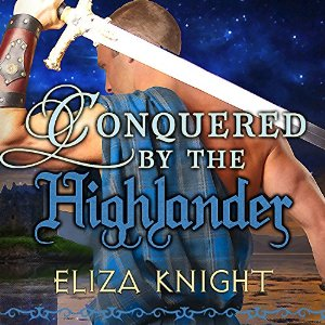 Audiobook review of Conquered by the Highlander