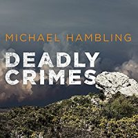 Audiobook review of Deadly Crimes