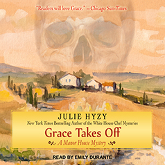 Grace Takes Off by Julie Hyzy