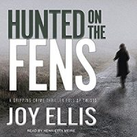 Audiobook review of Hunted on the Fens