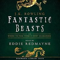 Audiobook review of Fantastic Beast and Where to Find Them