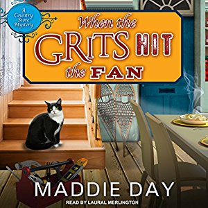 When the Grits Hit the Fan by Maddie Day