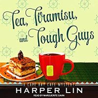 Audiobook review of Tea, Tiramisu, and Tough Guys