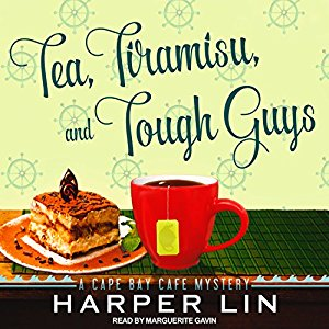 Tea, Tiramisu, and Tough Guys by Harper Lin