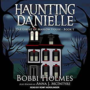 The Ghost of Marlow House by Bobbi Ann Johnson Holmes, Anna J. McIntyre