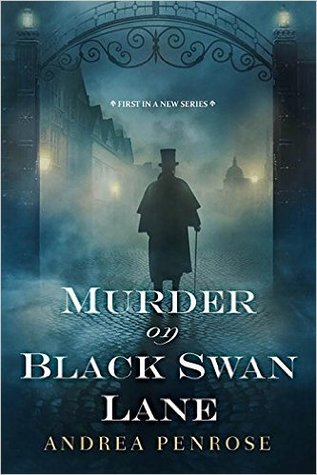 Murder on Black Swan Lane by Andrea Penrose