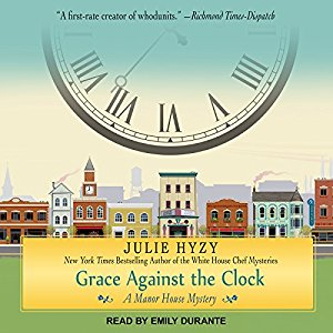 Grace Against the Clock by Julie Hyzy