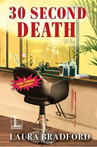 30 Second Death by Laura Bradford