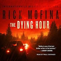 Audiobook review of The Dying Hour
