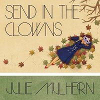 Audiobook review of Send in the Clowns