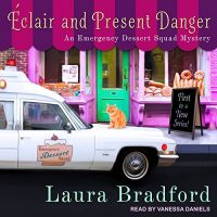 Audiobook review of Eclair and Present Danger