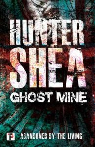 Two Books One Blogger ~ Shea in May ~ Ghost Mines