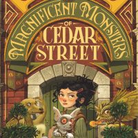 Review of The Magnificent Monsters of Cedar Street