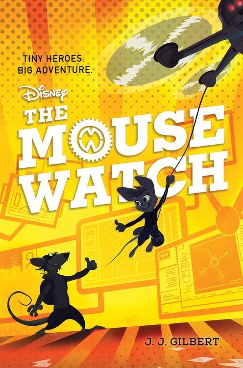 The Mouse Watch by J J Gilbert