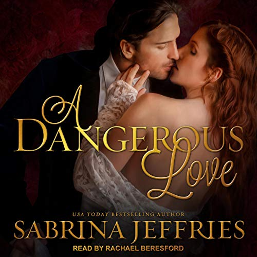 A Dangerous Love  by Sabrina Jeffries