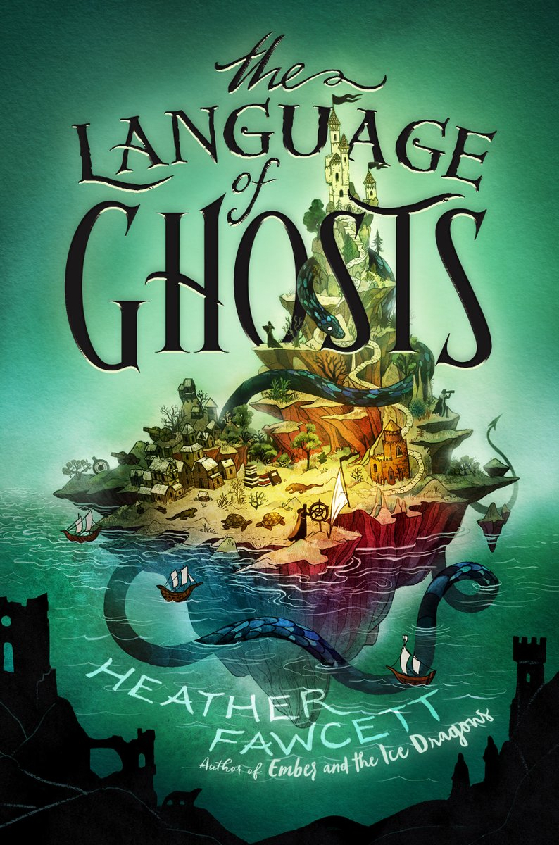 The Language of Ghosts by Heather Fawcett