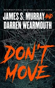 Two Bloggers One Book ~ Review of Don't Move