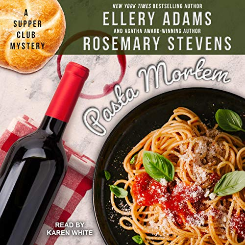 Pasta Mortem by Ellery Adams, Rosemary Stevens