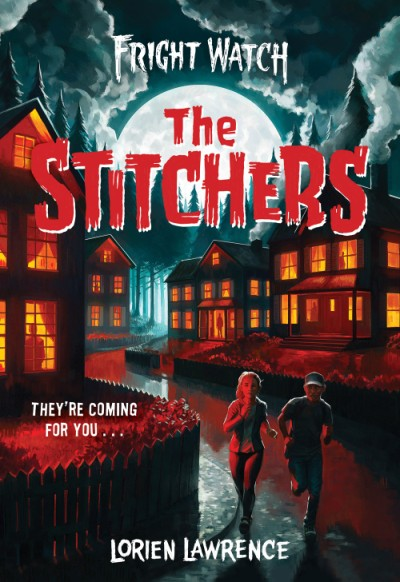 The Stitchers  by Lorien Lawrence