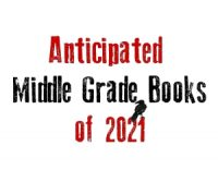 2021 Most anticipated Middle Grade books (First Quarter)