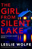 Review of The Girl From Silent Lake ~ Blog Tour