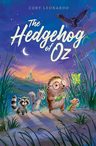 The Hedgehog of Oz by Cory Leonardo